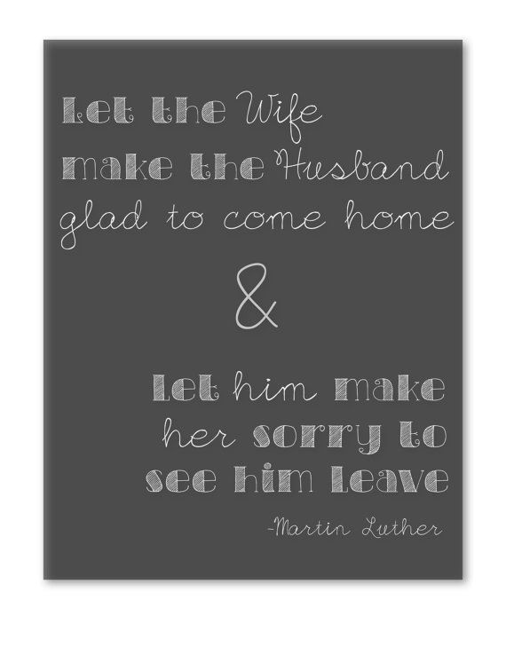 Martin Luther Marriage Quote  17 Best images about Marriage Seminar on Pinterest