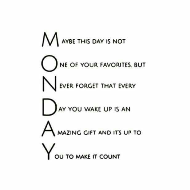 Monday Quotes Positive  74 Inspirational Monday Quotes To Explode Your Motivation