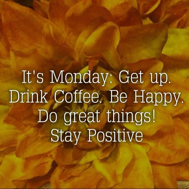 Monday Quotes Positive  Monday Morning Motivational Quotes Work QuotesGram