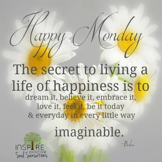 Monday Quotes Positive  Inspirational Monday Quote s and