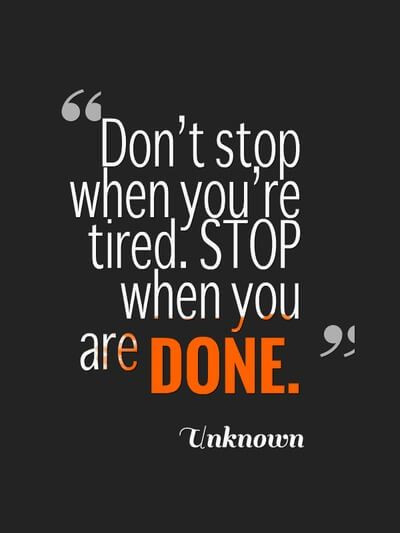 "Most Motivational Quotes  Don t stop until you re done ""75 most motivational quotes"