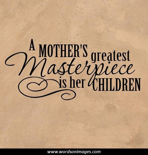 Mother And Childrens Quotes  Proud Mom Quotes And Inspirations QuotesGram