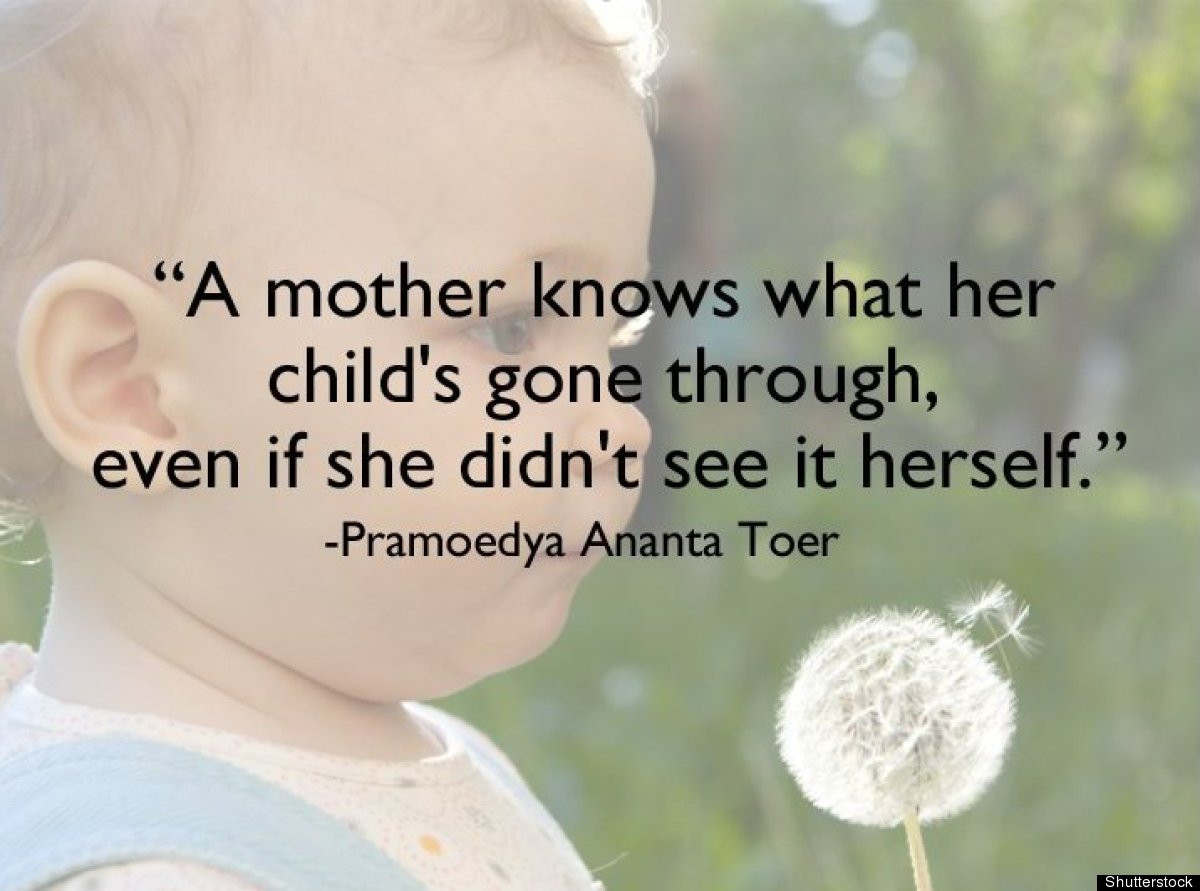 Mother And Childrens Quotes  What It Means To Be A Real Mother In 21 Gorgeous s