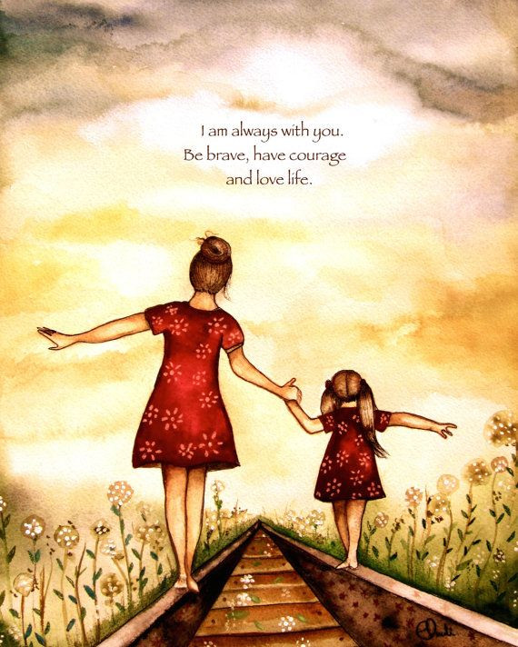 Mother Daughter Quotes Images  With special quote This print is from my original