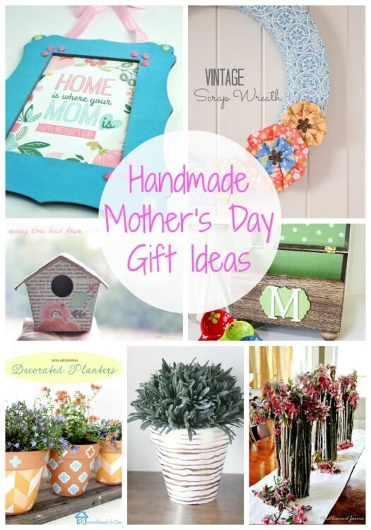 Mother Day Gift Ideas  20 Handmade Mother s Day Gift Ideas Link Party Features