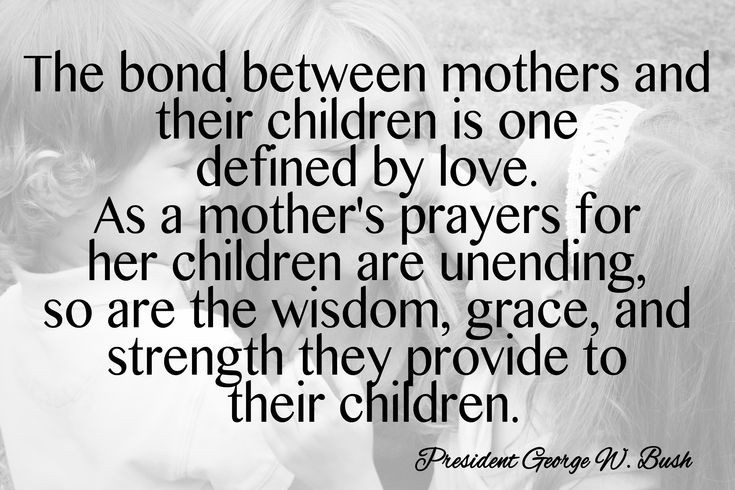 Mother Figure Quotes  Mother s Day Quote President George W Bush another