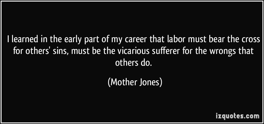 Mother Jones Quote  Mother Jones Quotes QuotesGram