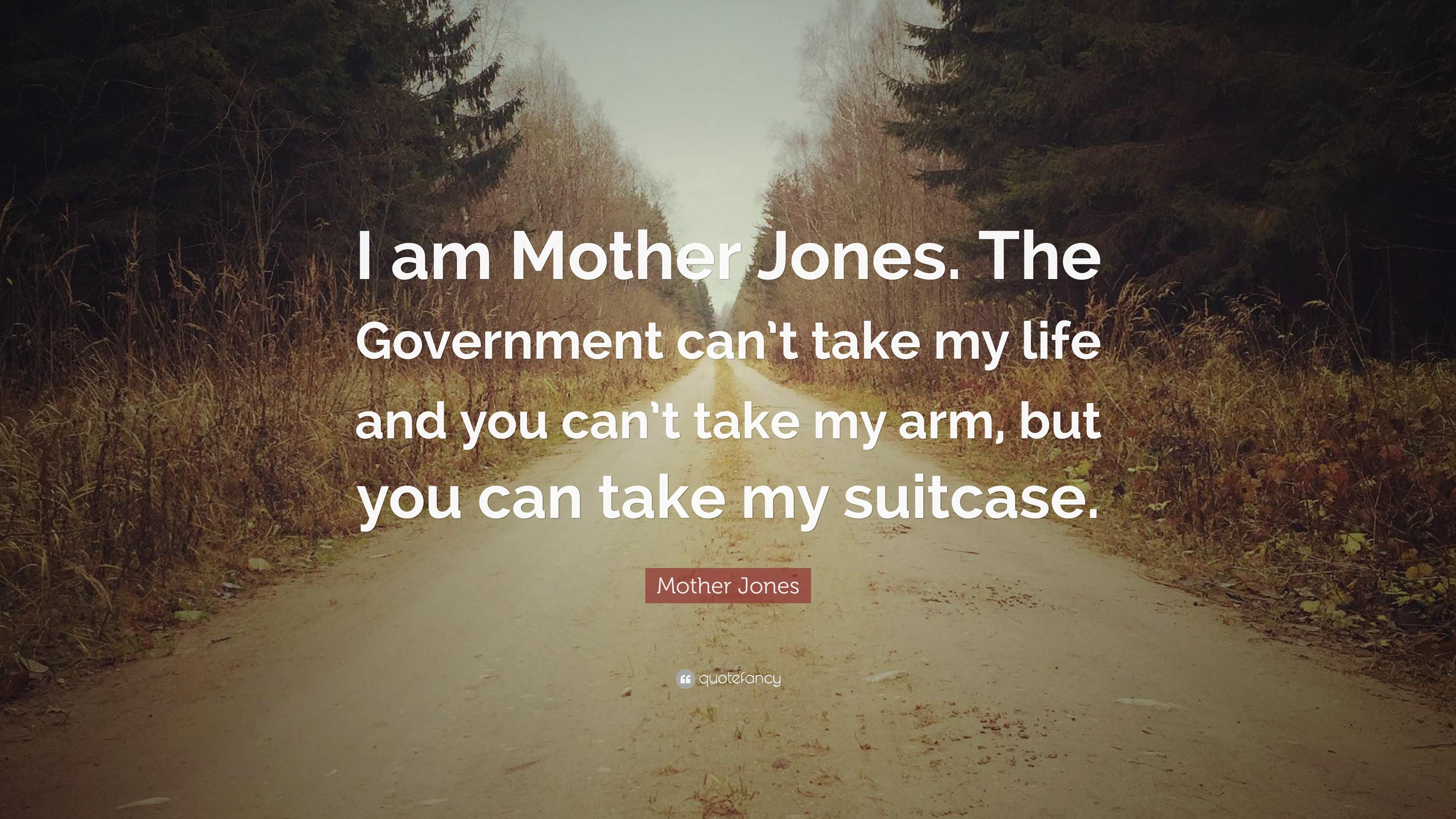 Mother Jones Quote  Mother Jones Quotes 53 wallpapers Quotefancy