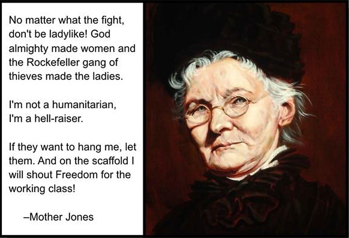Mother Jones Quote  Mother Jones