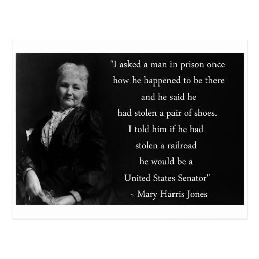 Mother Jones Quote  Mother Jones Quote Postcard