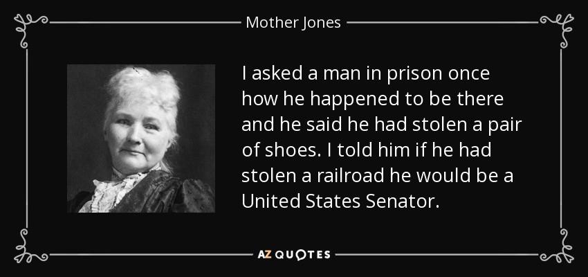 Mother Jones Quote  TOP 25 QUOTES BY MOTHER JONES of 59