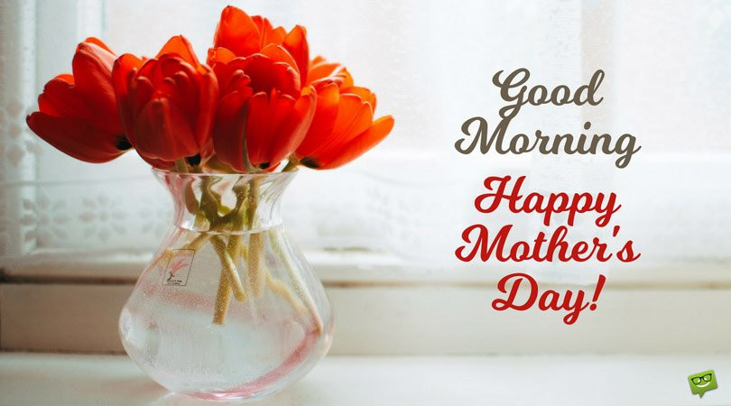 Mother'S Day Blessing Quotes  Good Morning