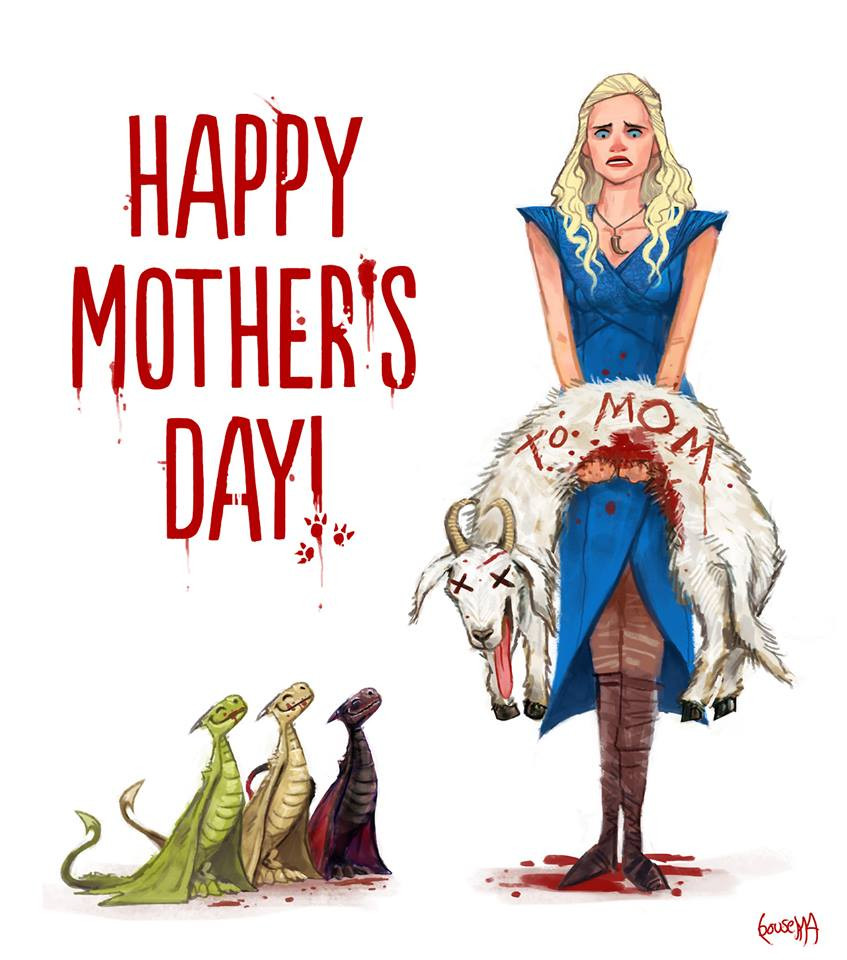 Mother'S Day Blessing Quotes  Game of Thrones pictures and jokes fandoms funny