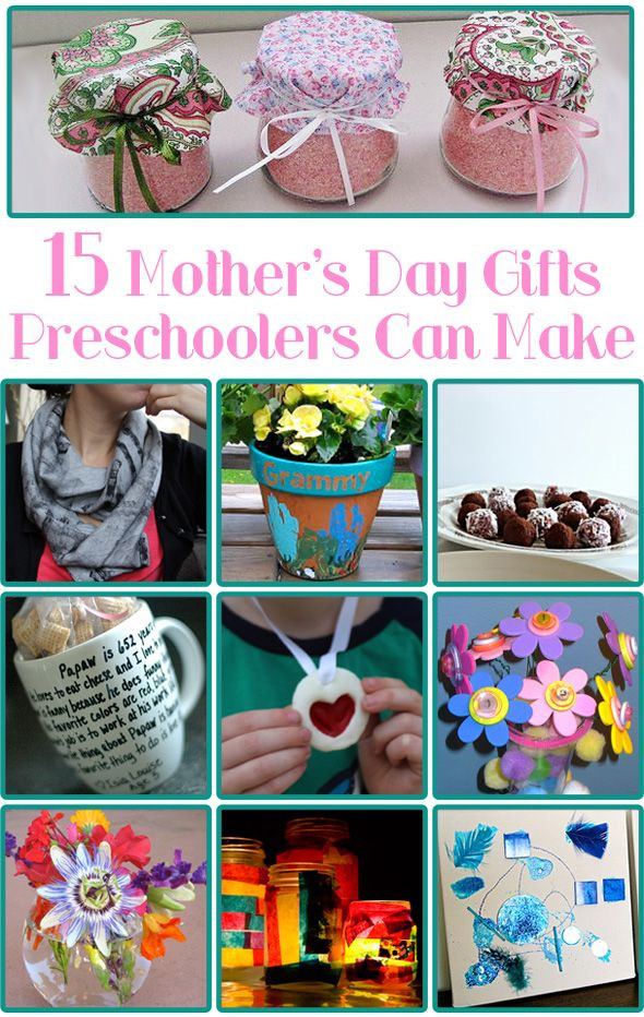 Mother'S Day Gift Ideas For Preschoolers  15 Mother s Day Gifts Preschoolers Can Make