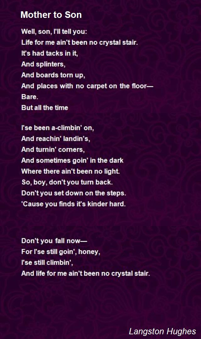 Mothers Quote To Her Son  Mother To Son Poem by Langston Hughes Poem Hunter