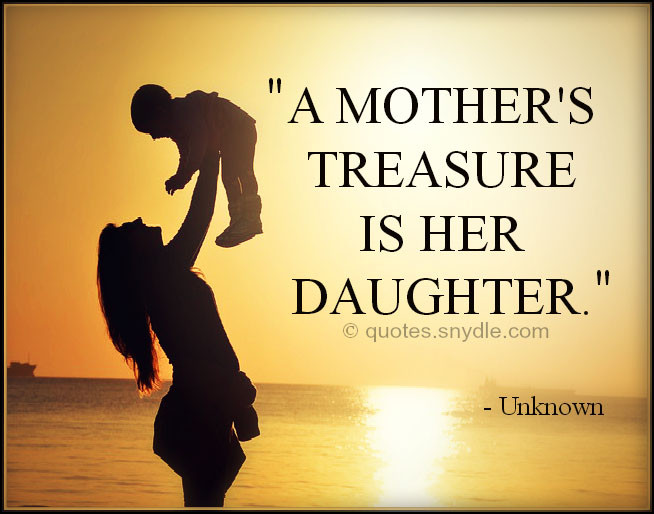 Mothers Quotes From Daughters  Mother Daughter Quotes with Image Quotes and Sayings