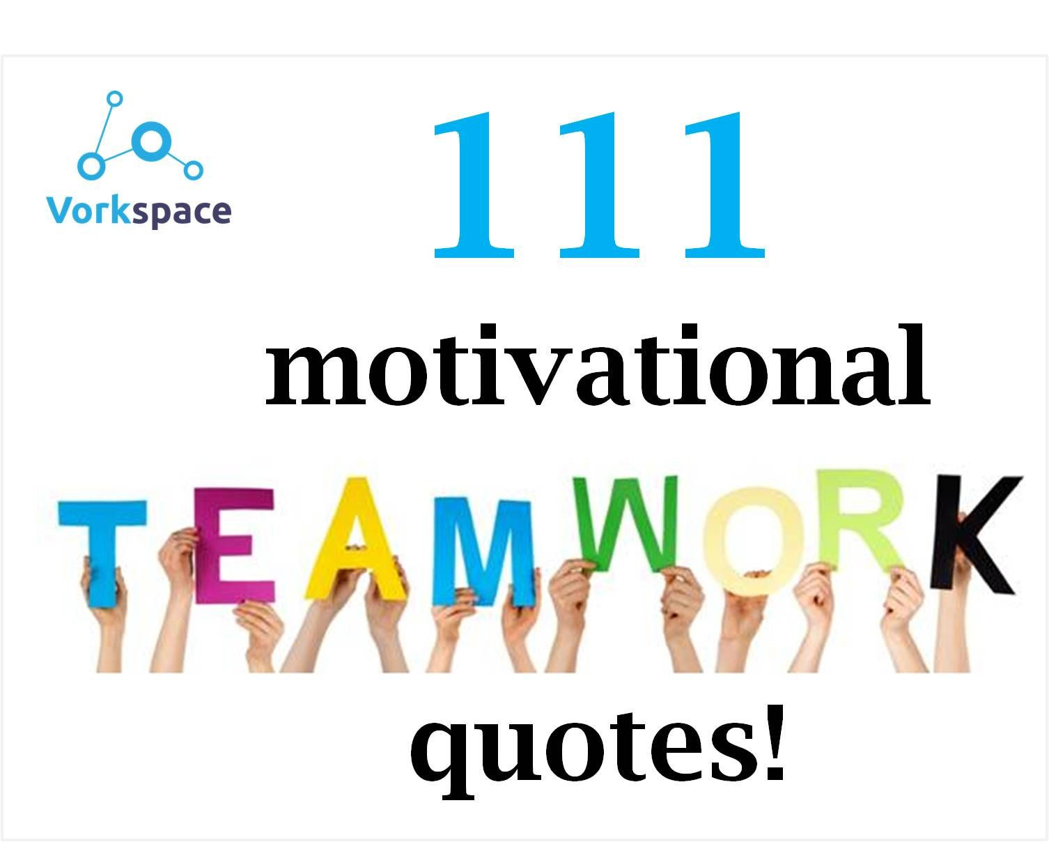 Motivational Quotes For Teams  111 motivational team quotes