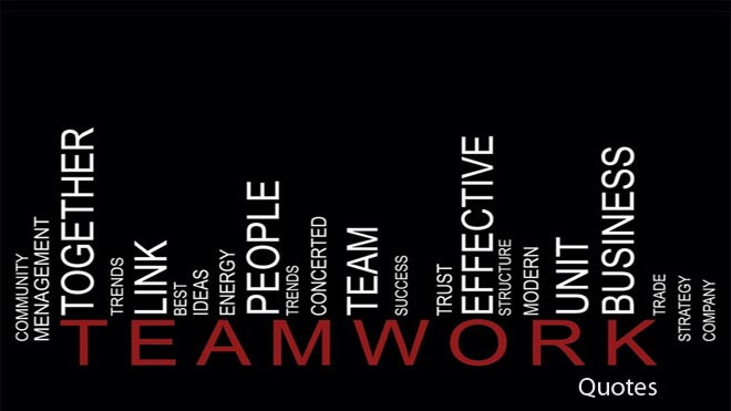 Motivational Quotes For Teams  80 Inspirational Teamwork Quotes & Sayings With