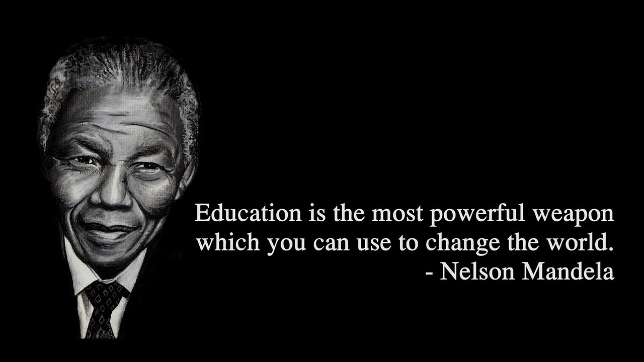 Nelson Mandela Quotes About Education  MSC WBAC at Texas A&M
