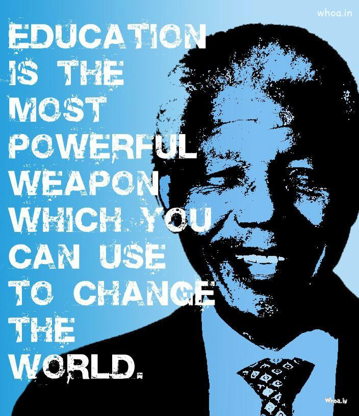 Nelson Mandela Quotes About Education  Nelson Mandela Quotes For Education
