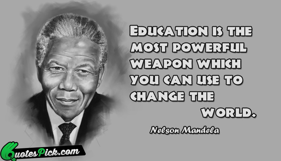 Nelson Mandela Quotes About Education  Weapon Quotes with Picture