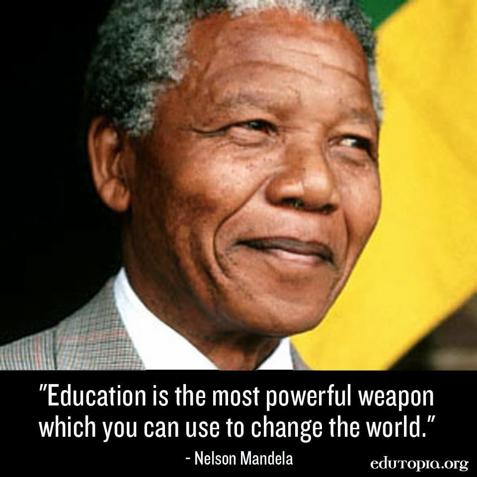 Nelson Mandela Quotes On Education  Jeanne s Bliss Blog Some Great Quotes from Nelson Mandela