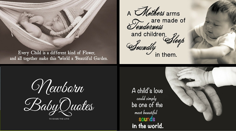 New Mother Quotes On New Baby  37 Newborn Baby Quotes To The Love