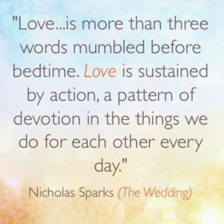 Nicholas Sparks Marriage Quotes  Nicholas Sparks Quotes Marriage Is About QuotesGram