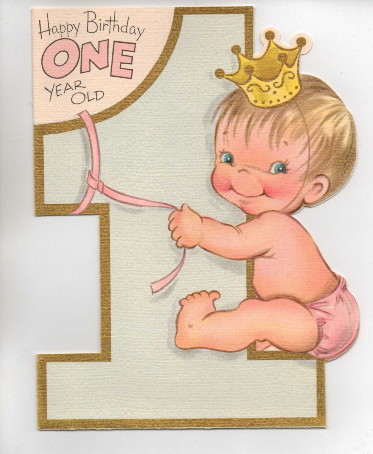 One Year Old Birthday Quotes  1950s Happy Birthday e Year Old