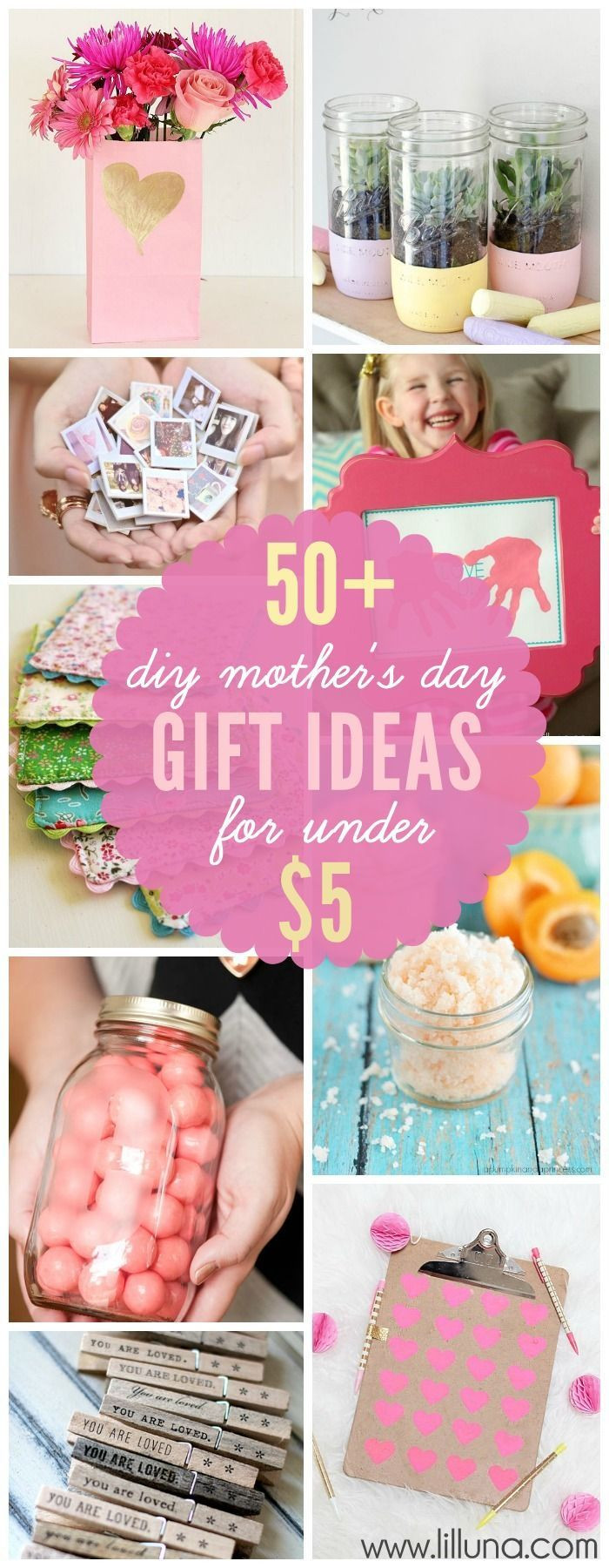 Pinterest Mothers Day Gift Ideas  50 DIY Mother s Day Gift Ideas made for under $5