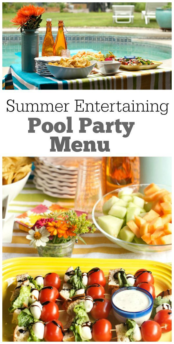 Pool Party Menu Ideas  The 25 best Pool party foods ideas on Pinterest