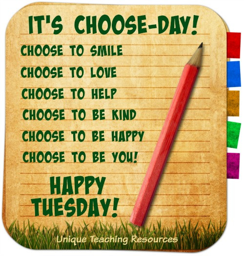 Positive Tuesday Quotes  15 Sayings and Quotes about Tuesday