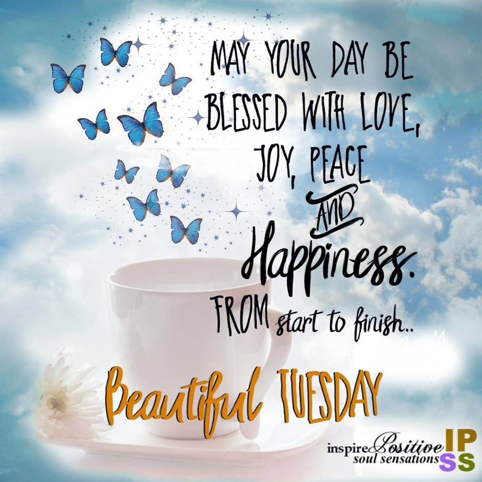 Positive Tuesday Quotes  Positive Thoughts For Tuesday 4 18 2017 Page 3 Blogs