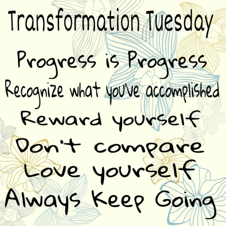 Positive Tuesday Quotes  Transformation Tuesday Strive for progress and not