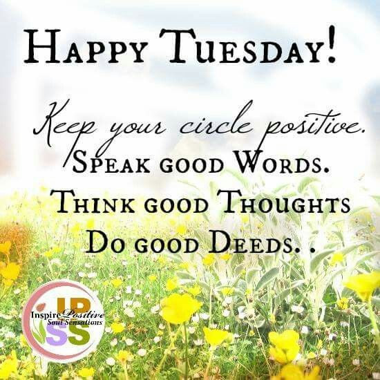 Positive Tuesday Quotes  Happy Tuesday Positive Quote s and