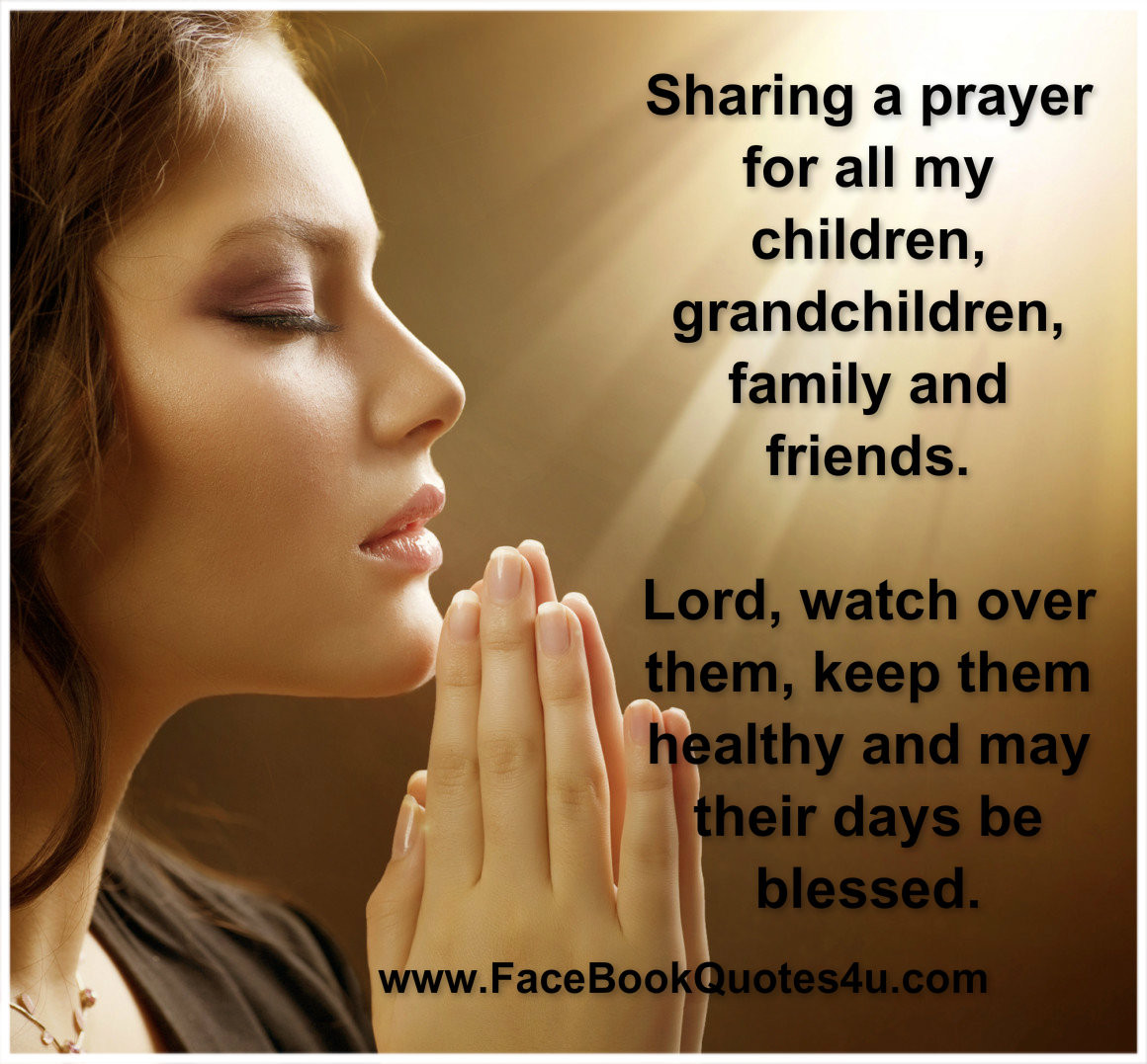 Prayers For My Family Quotes  Pray For Quotes QuotesGram