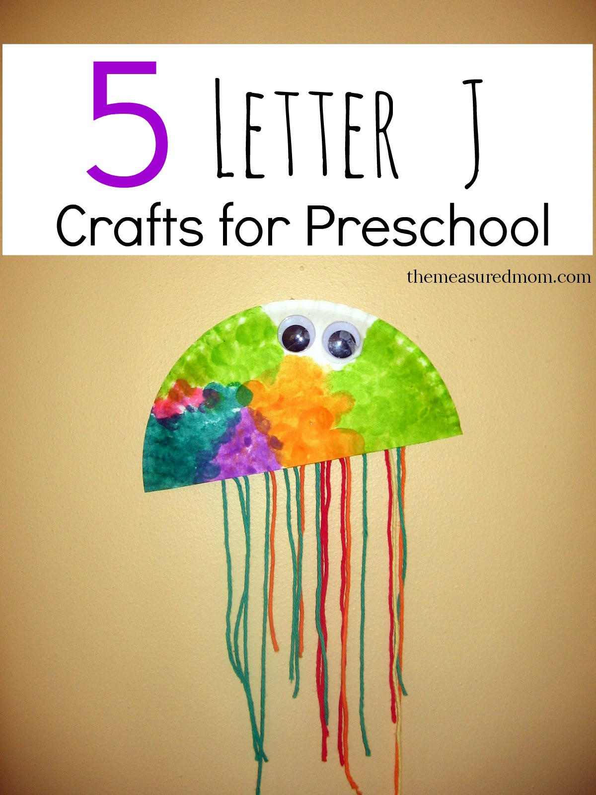 Preschool Arts And Craft  Letter J Crafts The Measured Mom