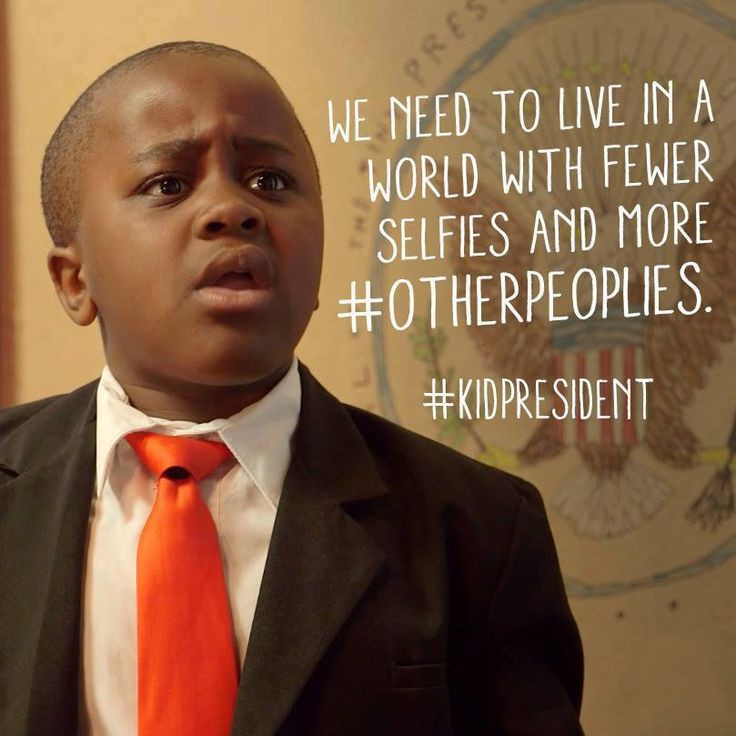 Presidential Quotes On Leadership  Kid President s photo