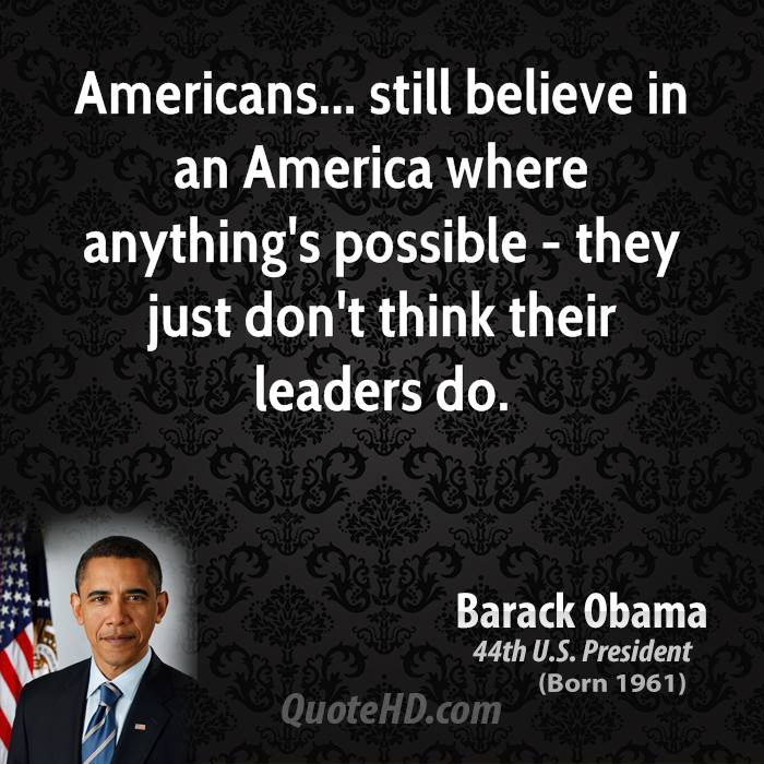 Presidential Quotes On Leadership  Leadership Quotes From Obama QuotesGram