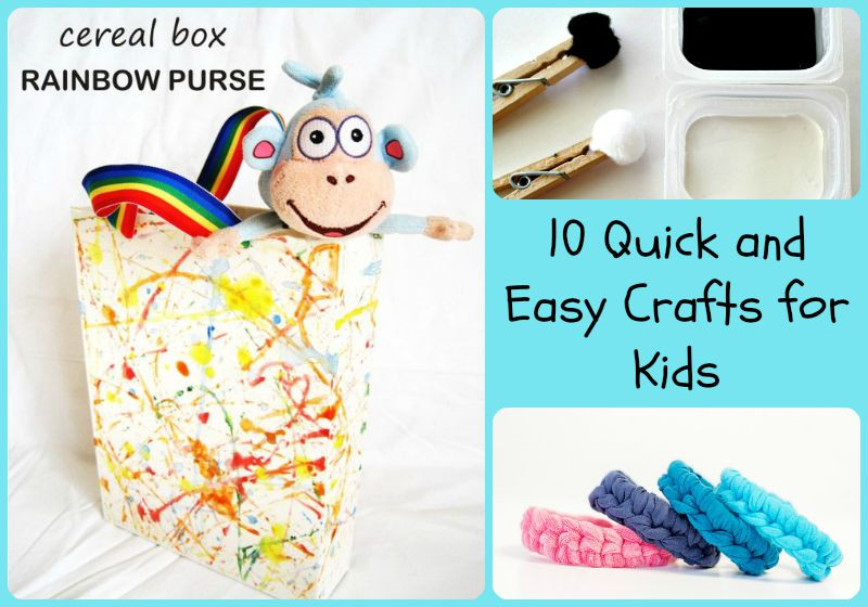Quick And Easy Crafts For Kids  10 Quick and Easy Crafts for Kids 5 Minutes for Mom