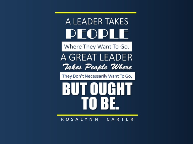 Quote On Great Leadership  50 Motivational Leadership Quotes