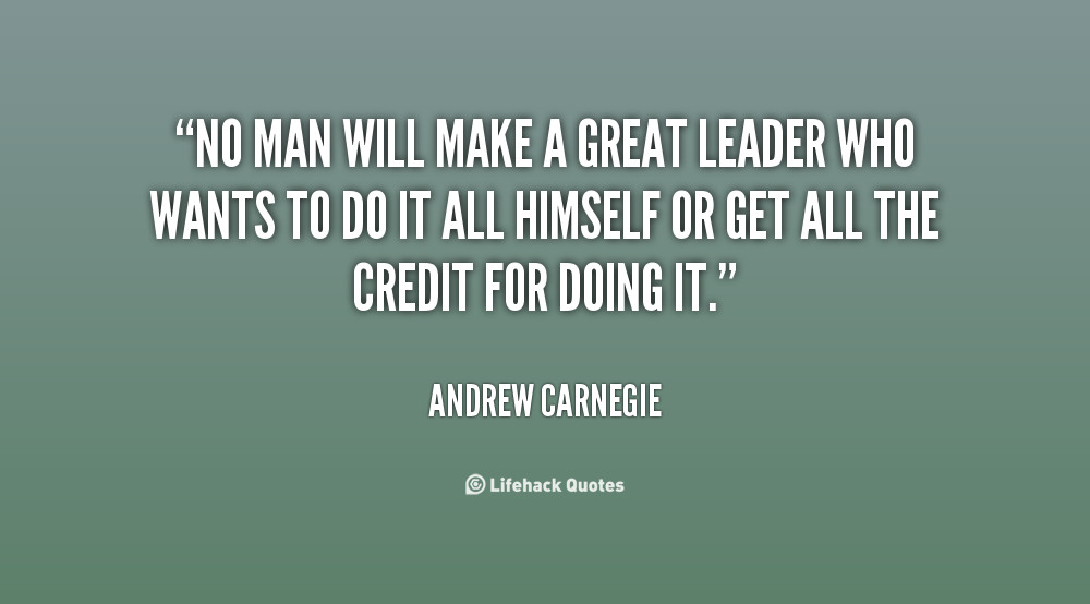 Quote On Great Leadership  Powerful Leader Quotes QuotesGram