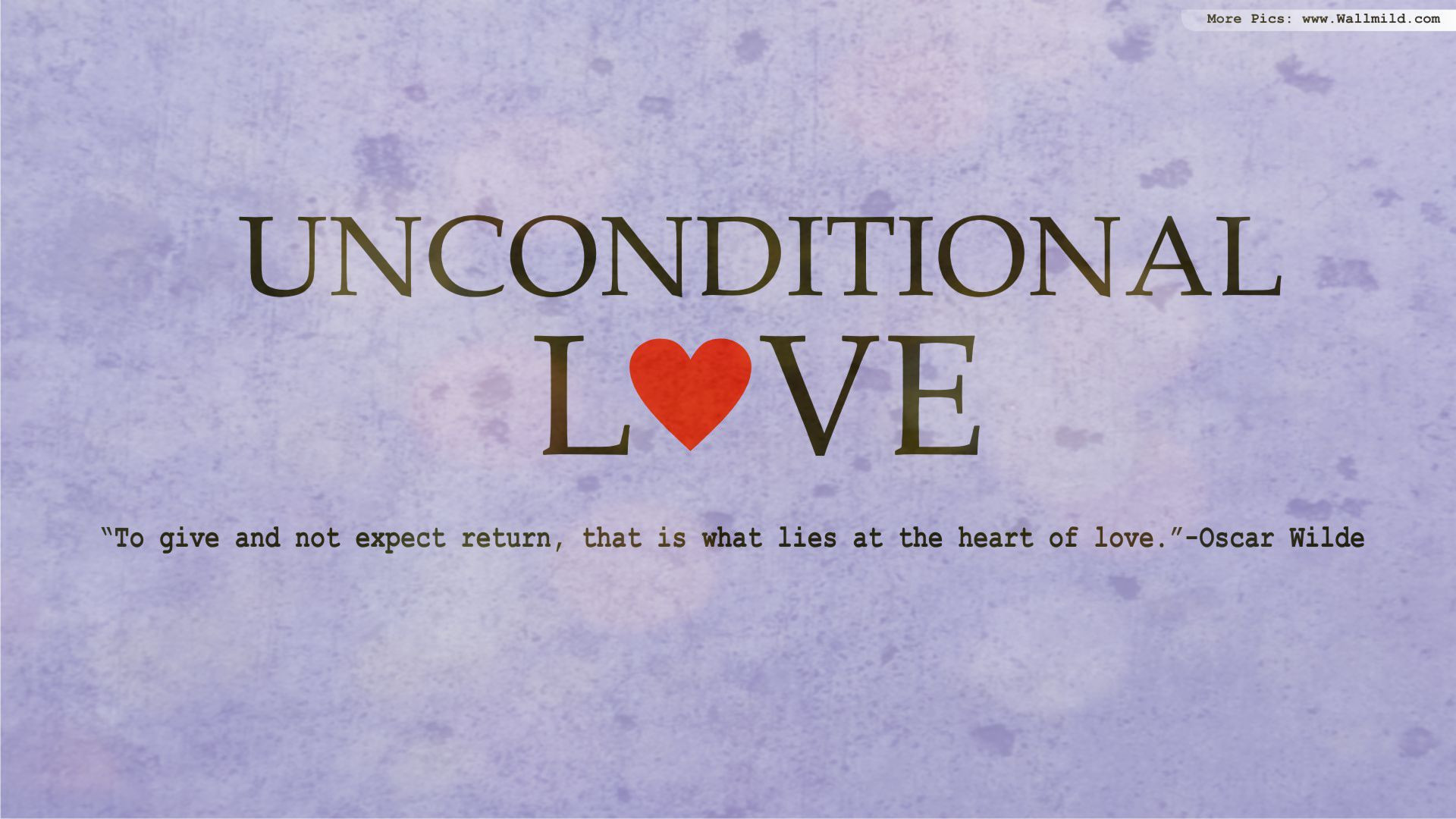 Quote Unconditional Love  February 2014
