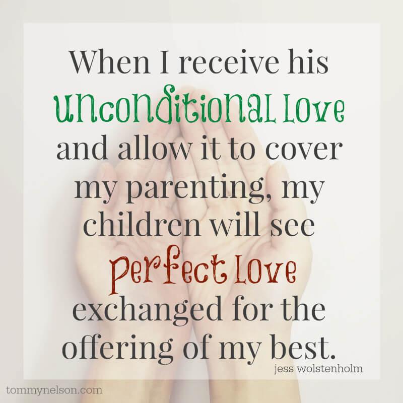Quote Unconditional Love  Helping Children Understand Unconditional Love FaithGateway