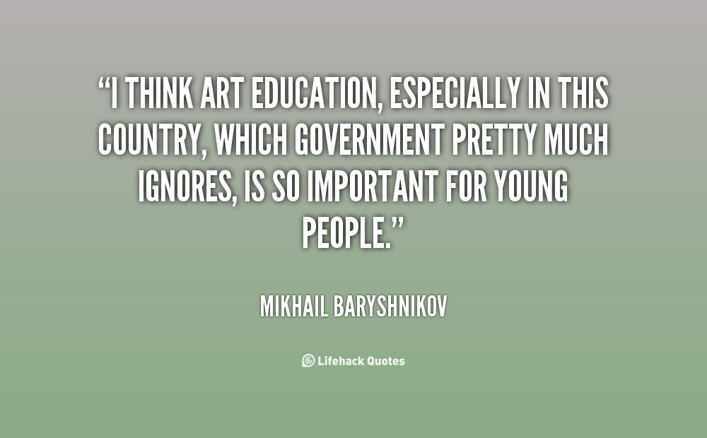 Quotes About Education Importance  Art Education Quotes QuotesGram