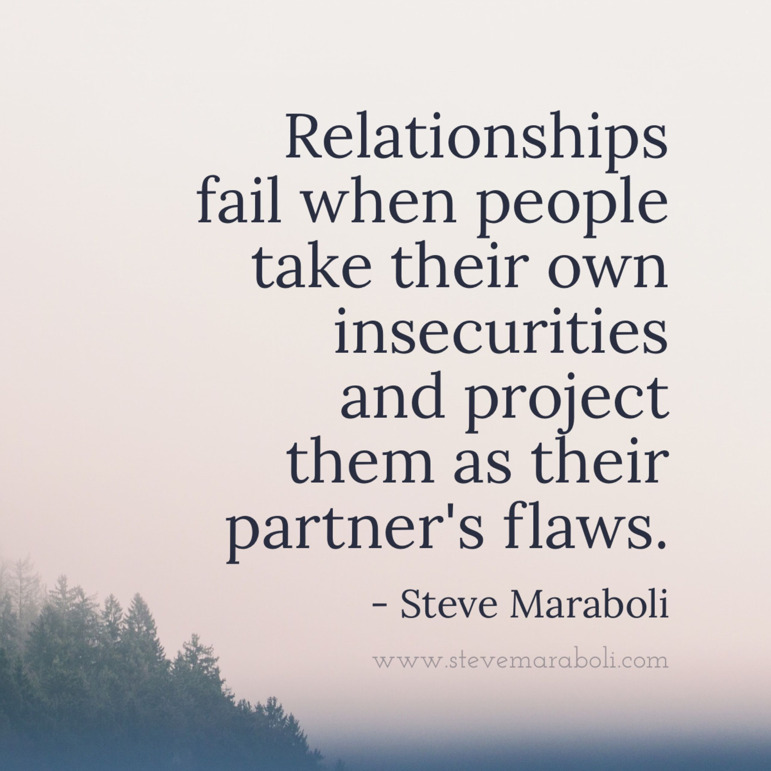 Quotes About Failing Marriages  Relationships fail when people take their own insecurities