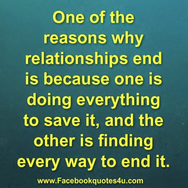 Quotes About Relationships Ending  Quotes About Relationships Ending QuotesGram