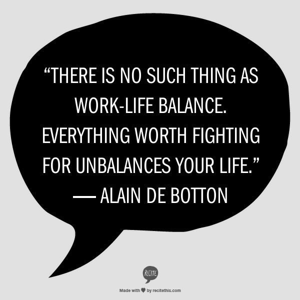 Quotes About Work Life Balance  17 Best images about Work Life Balance on Pinterest