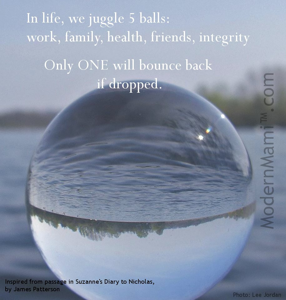 Quotes About Work Life Balance  Life is Full of Glass Balls and Work isn t e of Them
