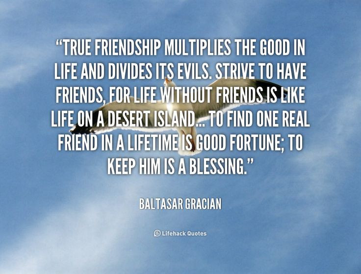 Quotes For Good Friendship  GOOD QUOTES ABOUT FRIENDSHIP AND LIFE image quotes at